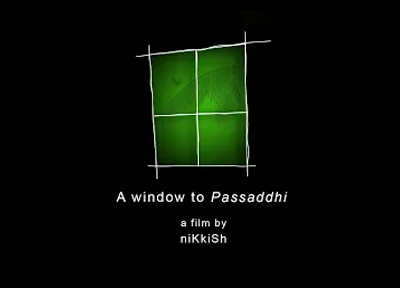 A Window to Passaddhi